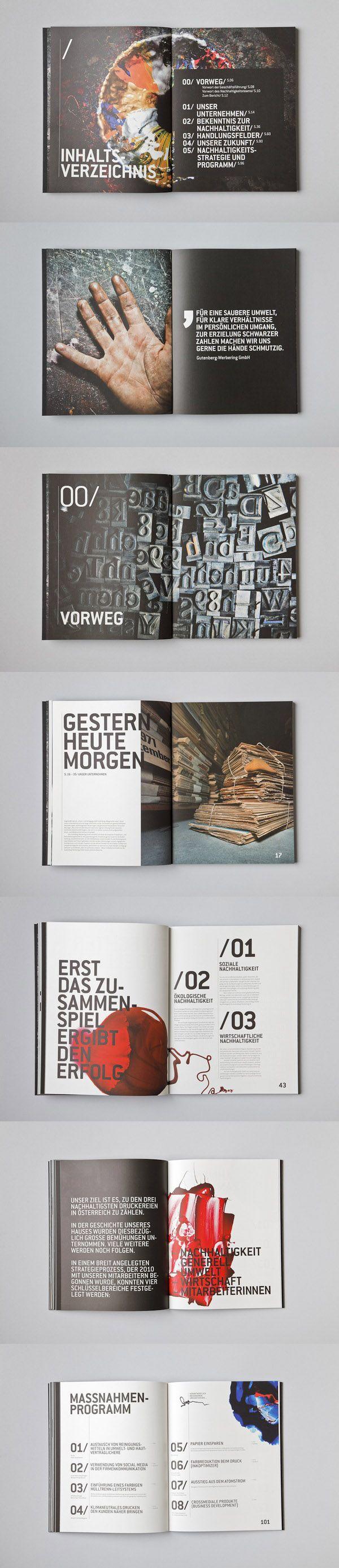 WIR MACHEN UNS DIE HÄNDE SCHMUTZIG Sustainability report for Gutenberg-Werbering GmbH, an Austrian printing company Design- MOOI Design - Letitia Lehner & Julian Weidenthaler