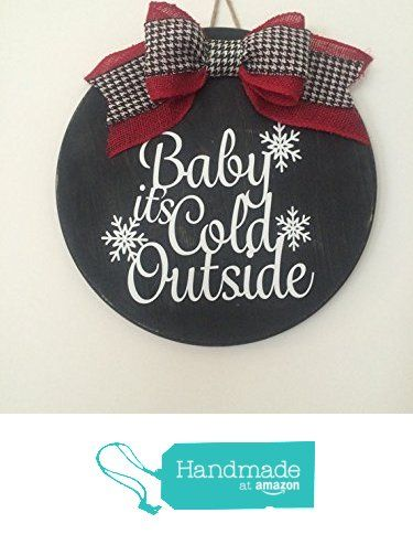 "18"" Round Wooden ""Baby It's Cold Outside"" Christmas / Winter Door Sign / Wreath With Snowflakes and Red Burlap and Hounds Tooth Bow from Millies Attic http://www.amazon.com/dp/B015LAEY64/ref=hnd_sw_r_pi_dp_Bbn7wb1YVEAJ7 #handmadeatamazon"