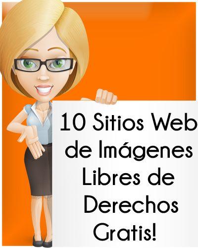 10 Sitios Para Conseguir Imagenes Libres de Derechos Gratis