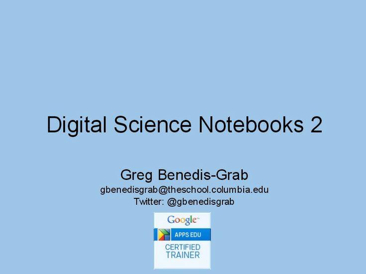 Digital Science Notebooks 2 using Google Apps (presentation)
