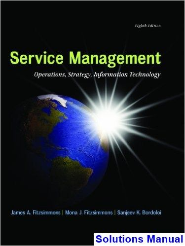 50 best solutions manual download images on pinterest entryway service management operations strategy information technology edition by james fitzsimmons author mona from love textbooks fandeluxe Choice Image