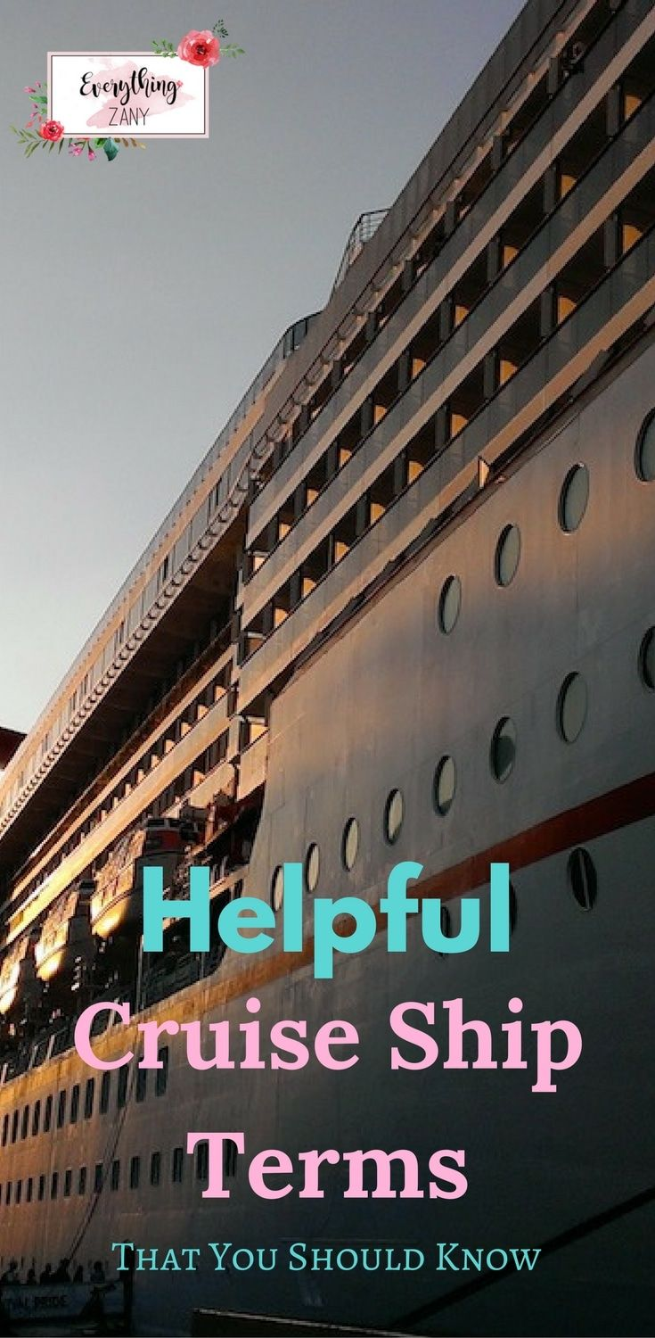 Helpful Cruise Ship Terms that you should know.   Handy cruise terminologies that you'll find useful on your cruise life.