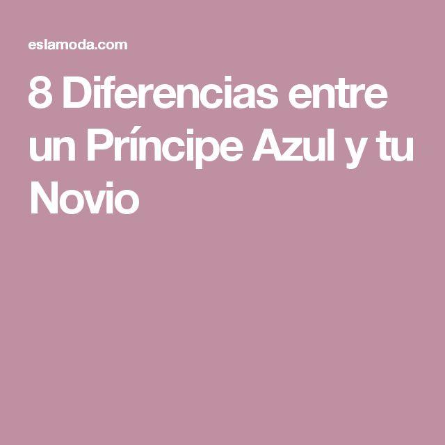 8 Diferencias entre un Príncipe Azul y tu Novio