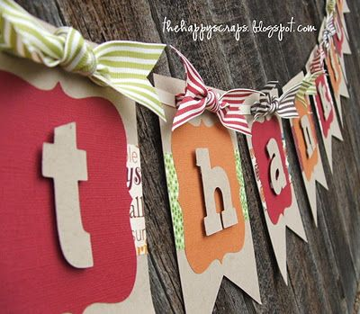 "**************** Make a banner w/ Cricut... Maybe ""Thankful"", ""Give Thanks"", or ""Merry Merry"", ""Joy"" etc."