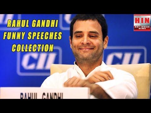 Rahul Gandhi most funny speeches ever - YouTube
