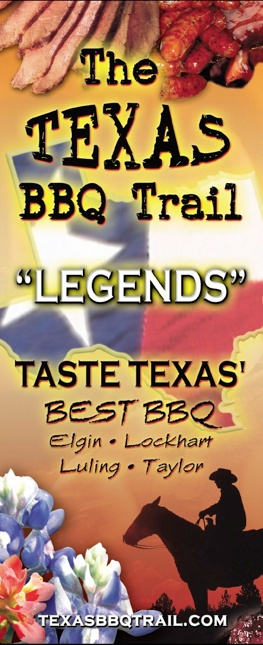 I'm proud to say I've hit all the towns on the Texas BBQ Trail. Of course I haven't hit all the BBQ joints on it, yet.