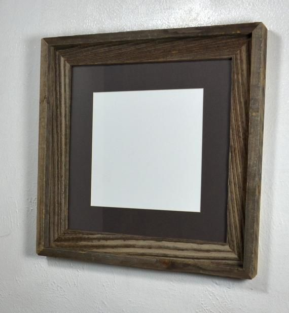 8x8 Charcoal Mat In 12x12 Farmhouse Style Reclaimed Wood Picture Frame Fits 8x8 10x10 8 5x11 Picture On Wood Reclaimed Wood Picture Frames Wood Picture Frames