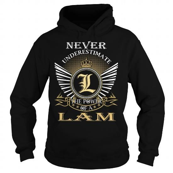 Never Underestimate The Power of a LAM - Last Name, Surname T-Shirt #name #beginL #holiday #gift #ideas #Popular #Everything #Videos #Shop #Animals #pets #Architecture #Art #Cars #motorcycles #Celebrities #DIY #crafts #Design #Education #Entertainment #Food #drink #Gardening #Geek #Hair #beauty #Health #fitness #History #Holidays #events #Home decor #Humor #Illustrations #posters #Kids #parenting #Men #Outdoors #Photography #Products #Quotes #Science #nature #Sports #Tattoos #Technology…
