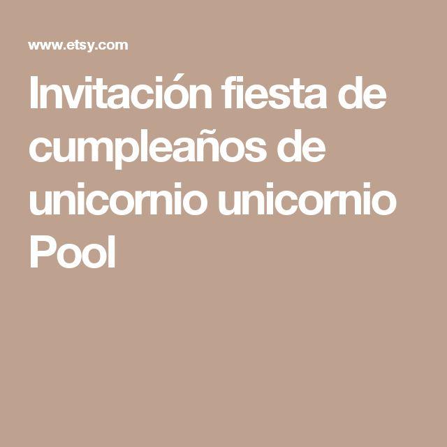 Invitación fiesta de cumpleaños de unicornio unicornio Pool