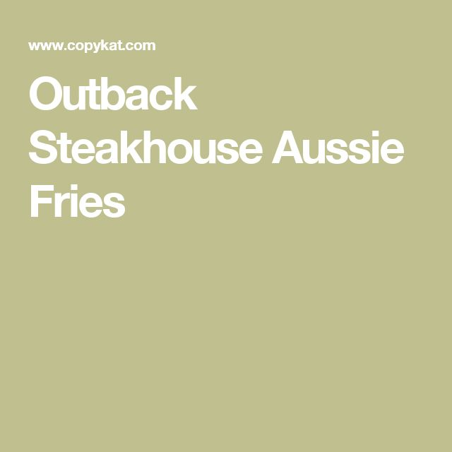 Outback Steakhouse Aussie Fries