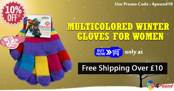 Multicolored Winter Gloves For Women for £1.97   Order Today to get 10% OFF. Apply coupon code as 4pound10  http://www.4pound.co.uk/multicolored-winter-gloves  #4pound #gloves #manchester #winter
