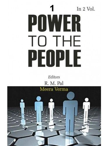 Power To the People: the Political thought of M.K. Gandhi, M.N. Roy And Jayaprakash Narayan, Vol.1