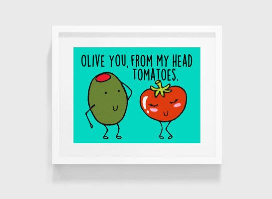 Olive You From My Head Tomatoes Digital Download Olive Tomatoes Puns Digital Print Acrylic Painting 4x6 5x7 8x10 11x14 INSTANT DOWNLOAD by ArtLesly on Etsy https://www.etsy.com/listing/223649541/olive-you-from-my-head-tomatoes-digital