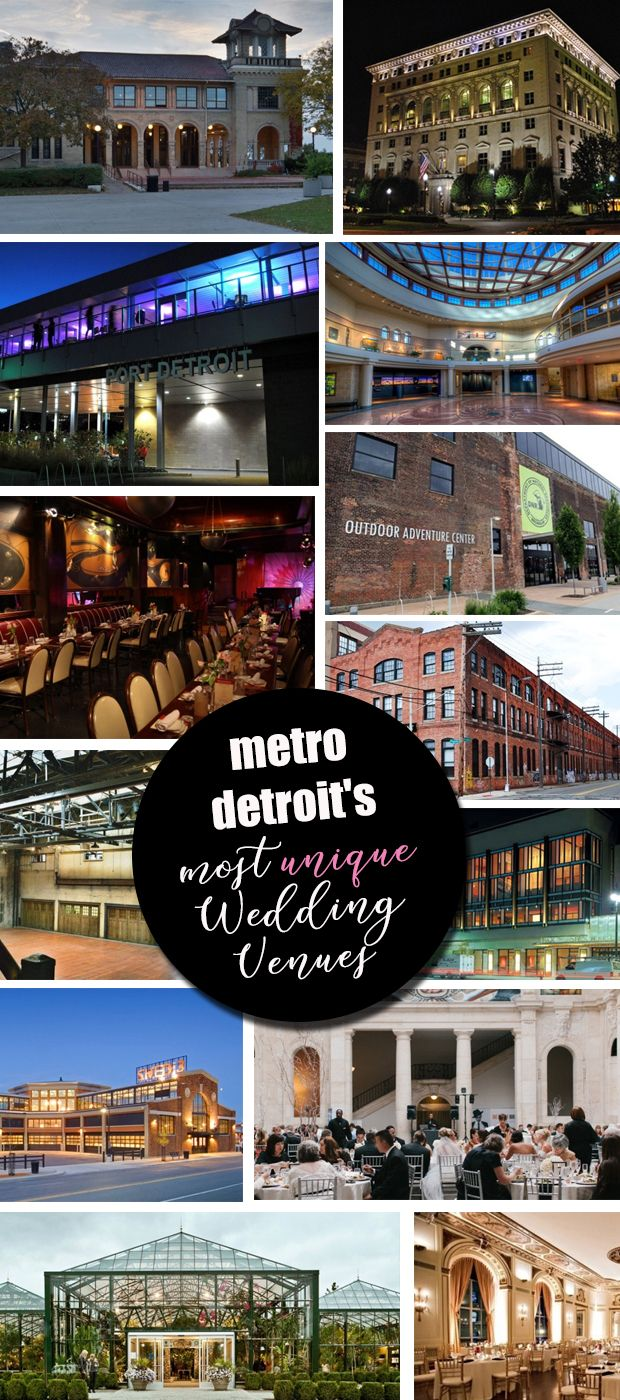Metro Detroit's most unique wedding ceremony and reception venues ... click into the blog for full details! // #wedding #detroit #venues