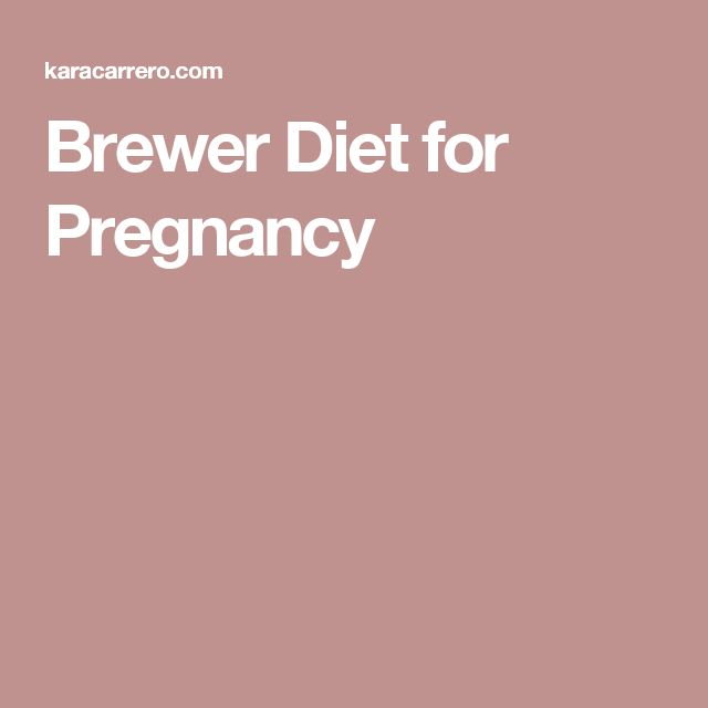 Brewer Diet for Pregnancy