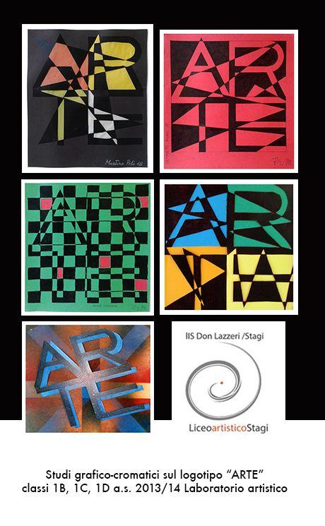 """Studi grafico-cromatici sul logotipo """"ARTE"""" classi 1B, 1C, 1D a.s. 2013/14 Laboratorio artistico. Liceo artistico statale """"Stagio Stagi"""" Pietrasanta (Lu)."""
