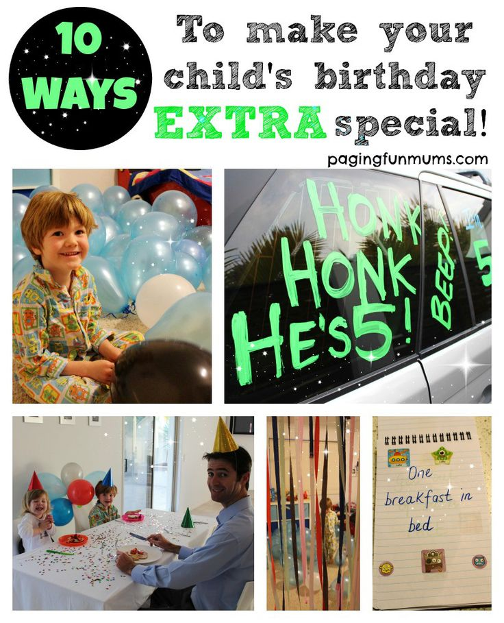 10 ways to make your child's birthday EXTRA special. Some lovely hints & tips to make the day even more magical!
