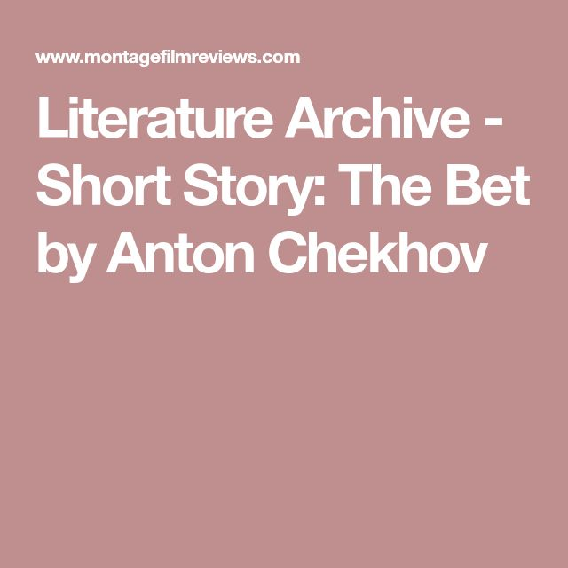 an analysis of the short story the darling by anton chekhov Teachers handbook short stories the dual sided story with a dual sided bet a structural analysis of anton chekhov's the bet it has always been a fact that russian writers make stories based the story represents fictionally a reality of life one should look in the optimistic side of life.