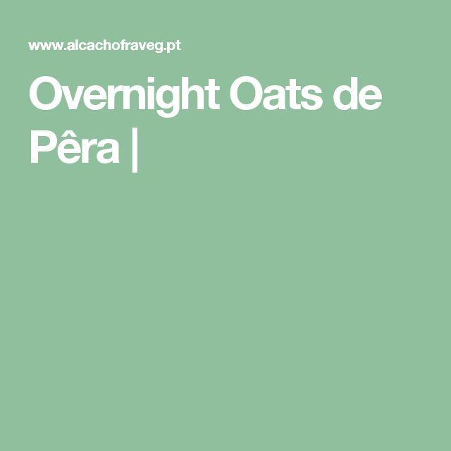 Overnight Oats de Pêra |