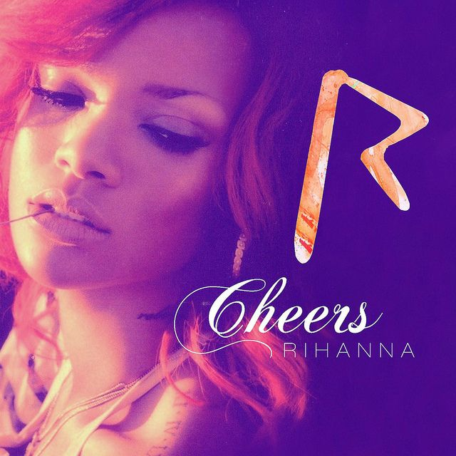 "Cheers is the latest single from Rihanna's fifth album Loud. In the first place, I thought weird that the song is called ""Cheers (Drink To That)"" and in the official cover, Rihanna wrote ""Cheers"" only...  But that is not important. I love this cover.  Fill Your Autoresponder Everytime with ""Full Meal Deal"". social media bonanza!"