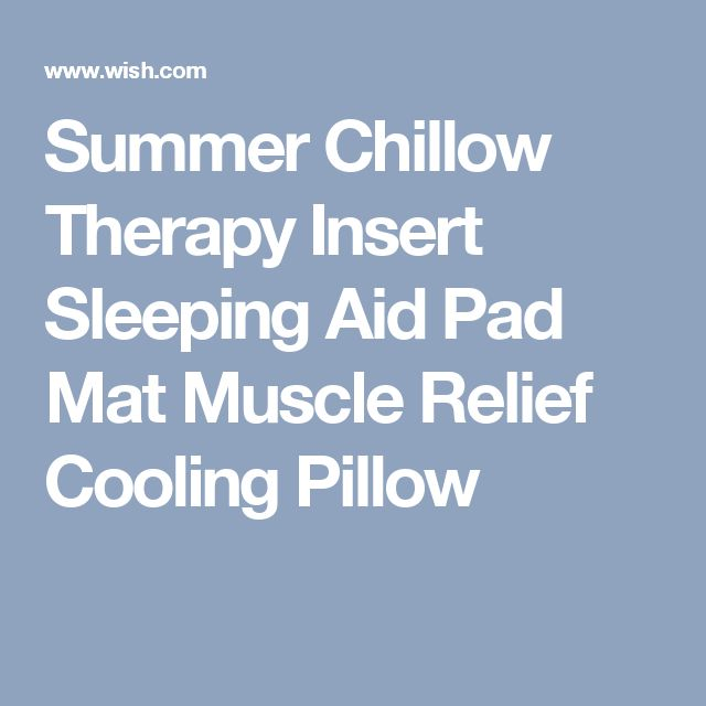 Summer Chillow Therapy Insert Sleeping Aid Pad Mat Muscle Relief Cooling Pillow