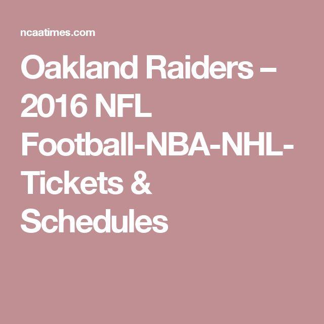 Oakland Raiders – 2016 NFL Football-NBA-NHL-Tickets & Schedules