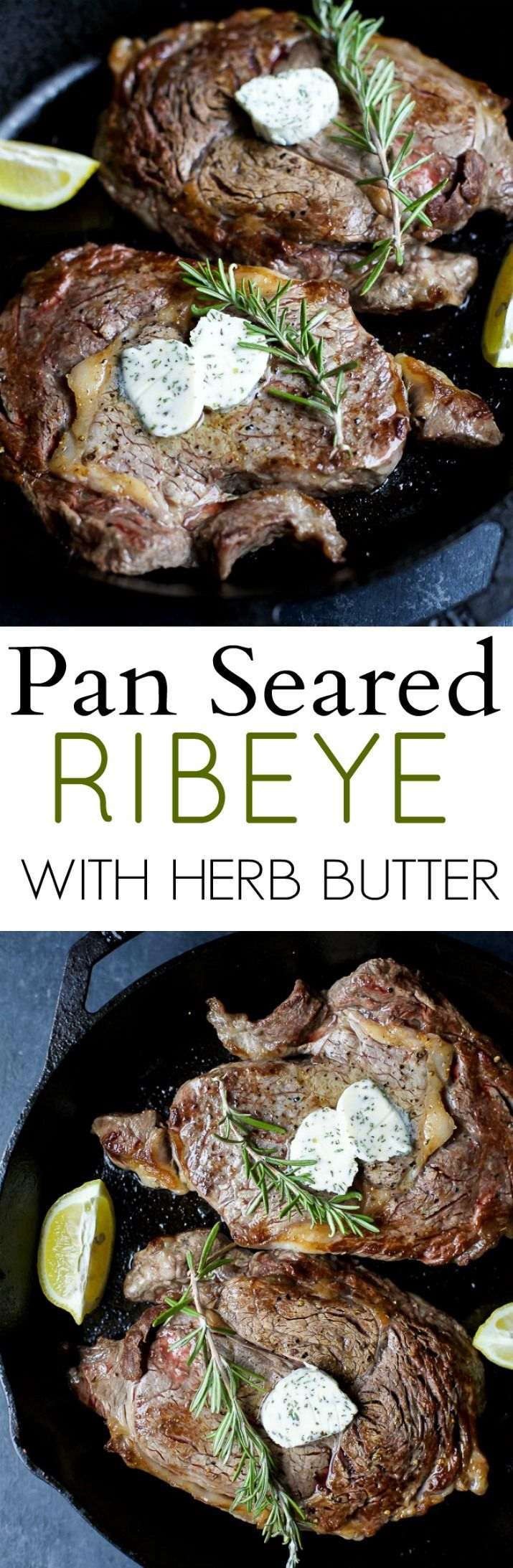 The perfect steak in just 15 minutes! Pan Seared Ribeye that's finished off in the oven and topped with homemade Herb Butter that will make you swoon! | joyfulhealthyeats.com #glutenfree