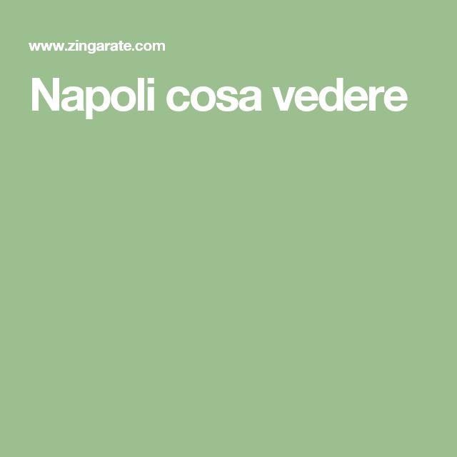 Napoli cosa vedere