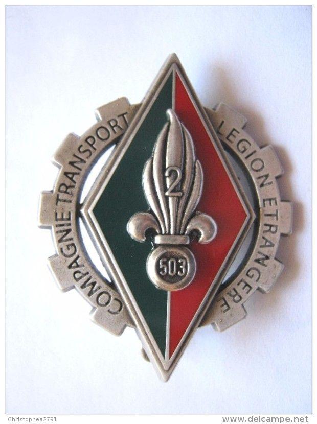 RARE INSIGNE LEGION ETRANGERE COMPAGNIE DE TRANSPORT 2/503 CTLE DRAGO MARNE LA VALLEE  ETAT EXCELLENT - Armée De Terre