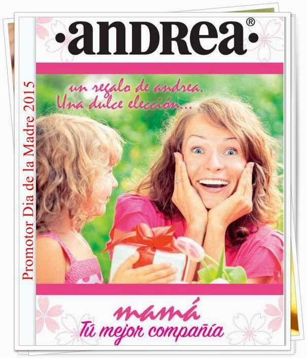 Catalogo Promotor Dia de la Madre 2015 de Andrea. Consulta los precios de los regalos para mamá.
