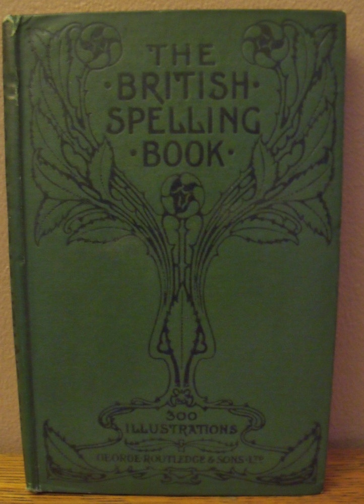1901 spelling book with Arts and Crafts movement cover.