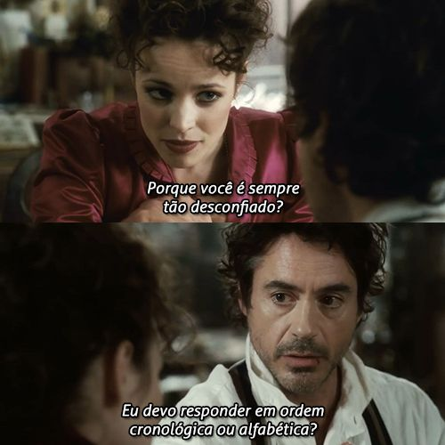 — Sherlock Holmes