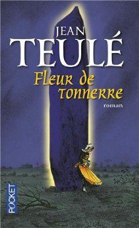 Fleur de tonnerre - Jean Teulé