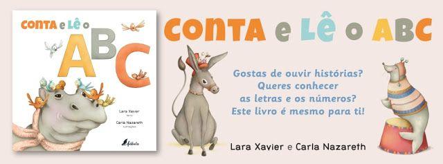 Sinfonia dos Livros: Novidade Fábula | Conta e Lê o ABC | Lara Xavier e...