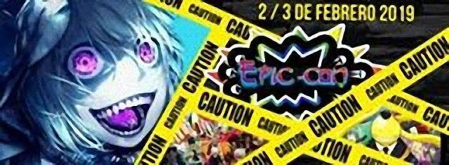 Epic Con Bolivia 1ra Edicion 2019 Santa Cruz De La Sierra Bolivia 2 Y 3 De Febrero 2019 Bolivia Santa Cruz De La Sierra Anime
