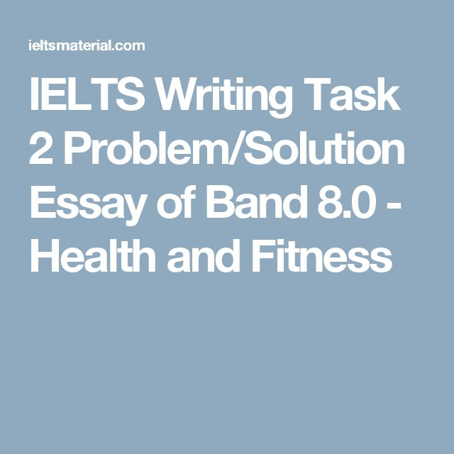 IELTS Writing Task 2: Problem Solution Essay with Sample Answer