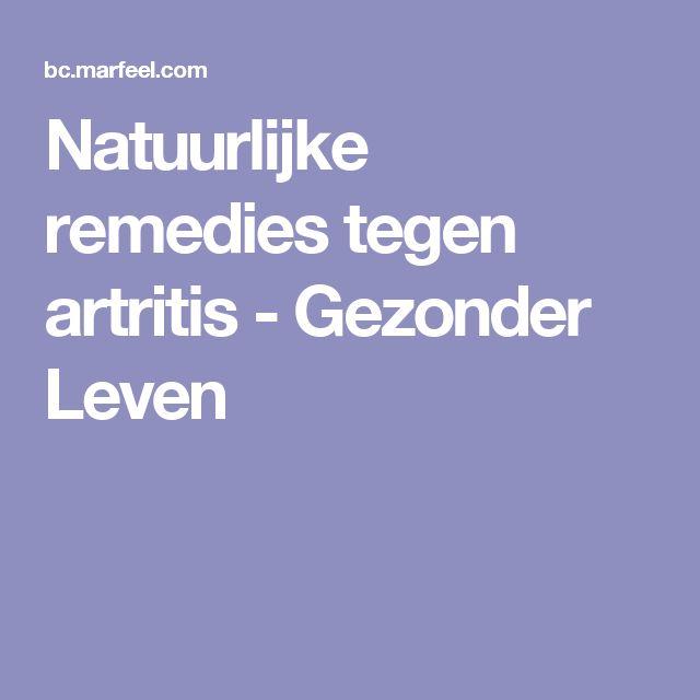 Natuurlijke remedies tegen artritis - Gezonder Leven