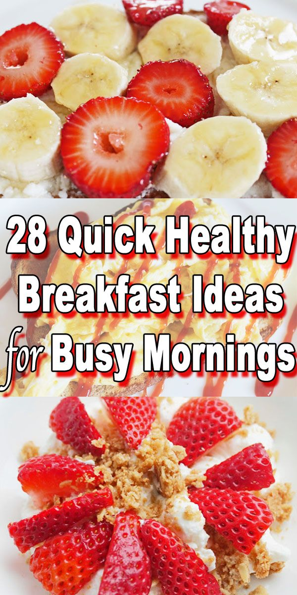easy healthy breakfasts for busy mornings