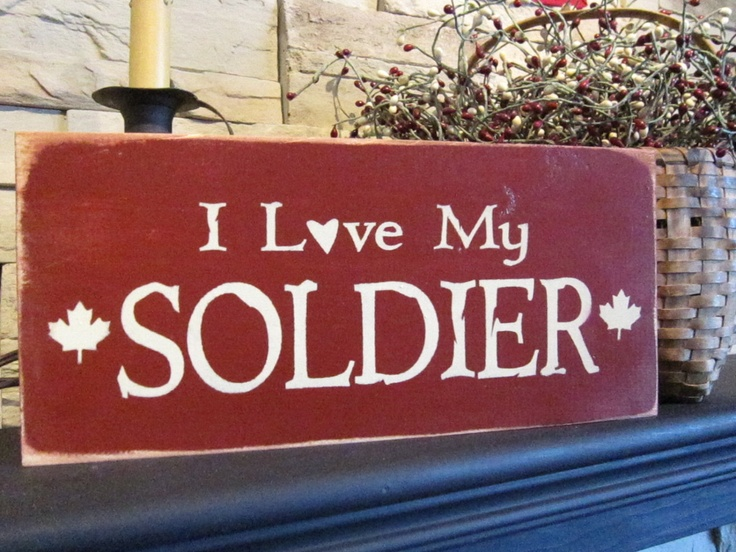 I Love My Soldier  Primitive Rustic Country Military Sign