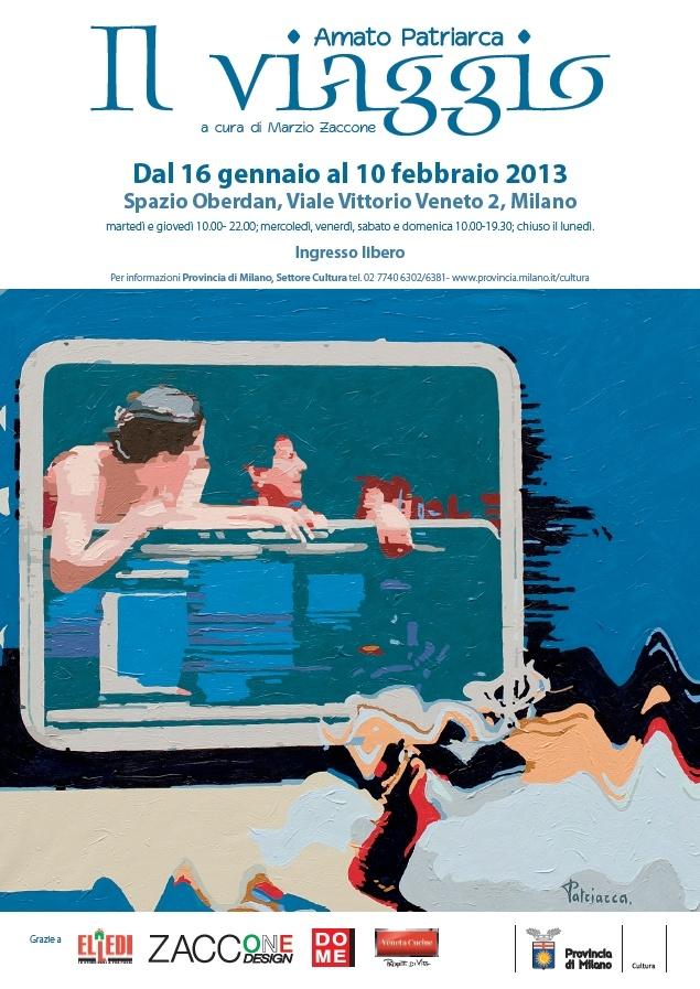 """Mostra """"Il viaggio"""" di Amato Patriaca, dal 16 gennaio al 10 febbraio 2013 allo Spazio Oberdan della Provincia di Milano. Locandina"""