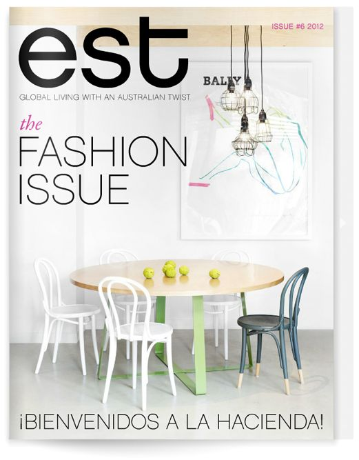 est magazine - global living with an australian twist