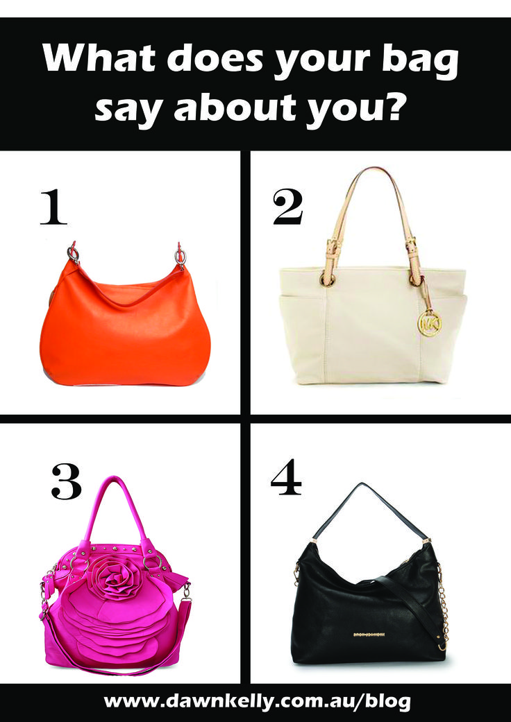 For the results visit: http://dawnkelly.com.au/what-does-your-bag-say-about-you/