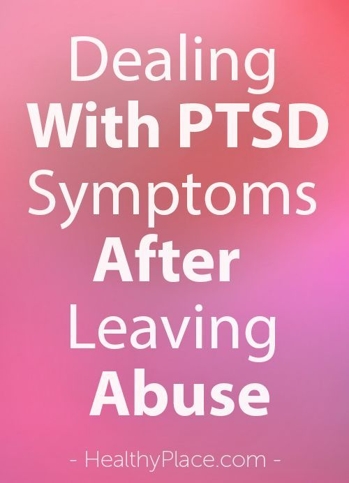 """Dealing with PTSD symptoms is a fact of life for many domestic abuse survivors. Learn how to deal with PTSD symptoms resulting from domestic abuse. Read this."" www.HealthyPlace.com"