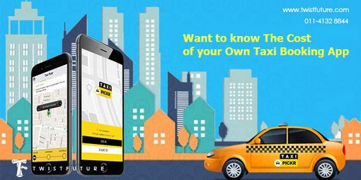 Taxi App Development: Cost & Features of Taxi App like Uber & Ola