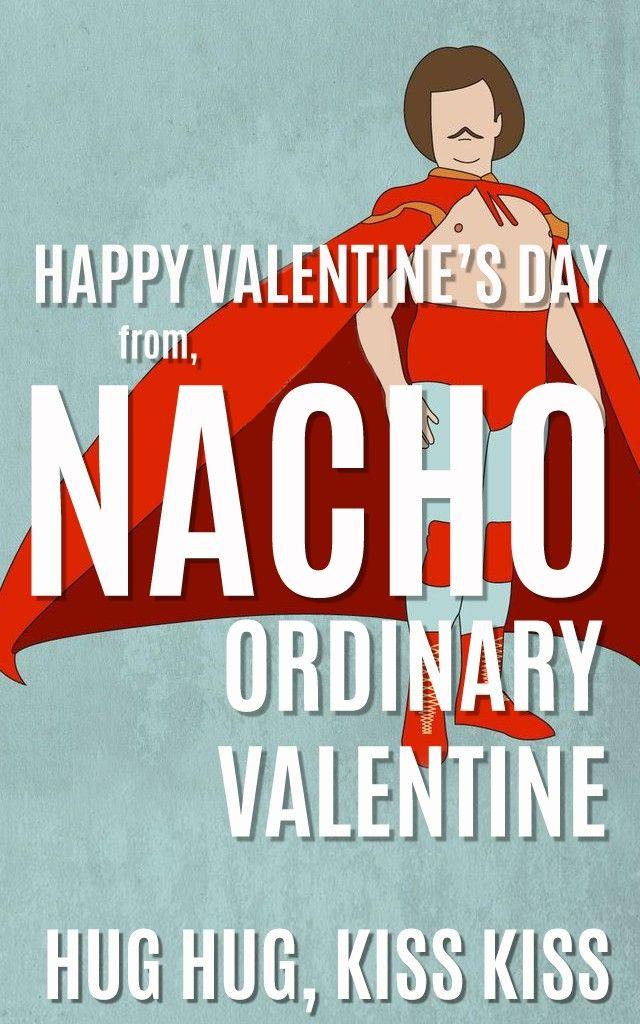 NACHO ORDINARY VALENTINE Printable Nacho Libre Valentine's