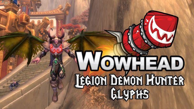 Legion Demon Hunter Glyphs - YouTube