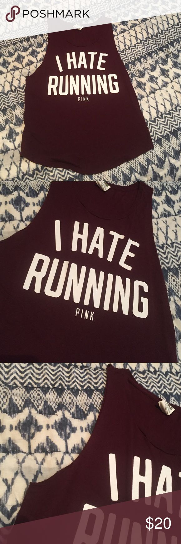 "I hate running tank • New without tags • Maroon tank with white text "" I HATE RUNNING "" • Cutout tank from Victoria's Secret PINK • PINK Victoria's Secret Tops Tank Tops"