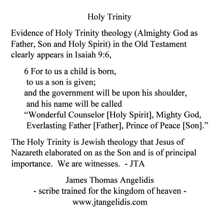 #evidence, #HolyTrinity, #theology, #Almighty, #God, #Father, #Son, #HolySpirit, #OldTestament, #NewTestament, #clearly, #appears, #Prophet, #Isaiah, #Jewish, #Christian, #Jesus, #Nazareth, #elaborated, #principal, #importance, #witness, #scribe, #trained, #kingdom, #heaven