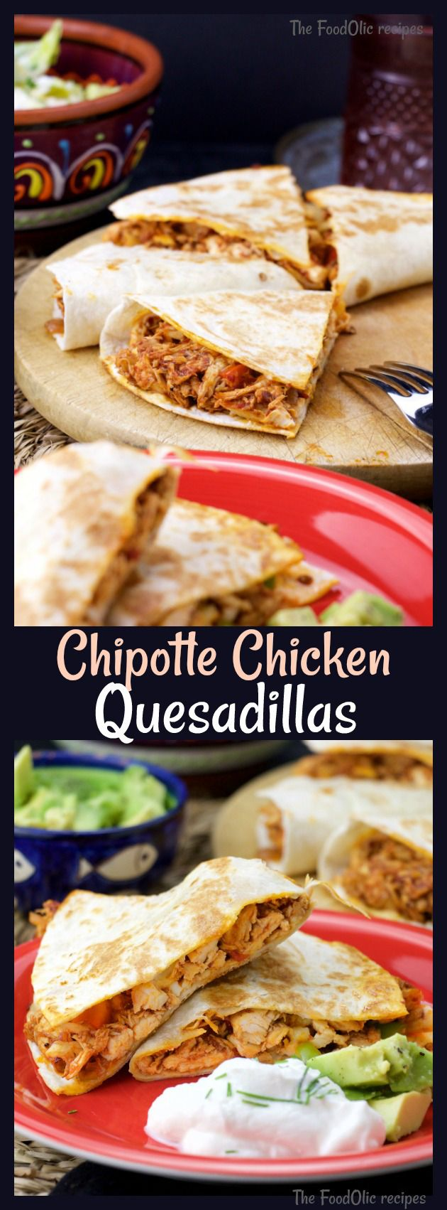 Easy breezy Chipotle chicken quesadillas made with wheat tortilla and cheddar, served with avocado and sour cream. #quesadillas #mexican #chicken