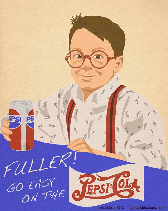 Fuller Go Easy on the Pepsi Print HOME ALONE by guiltycubicle, $10.00